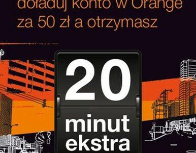 20 minut za doładowanie 50zł dla użytkowników Orange