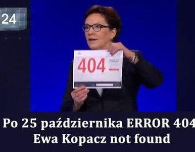 """""""ERROR 404: Ewa Kopacz not found"""" czyli najlepsze memy po debacie..."""